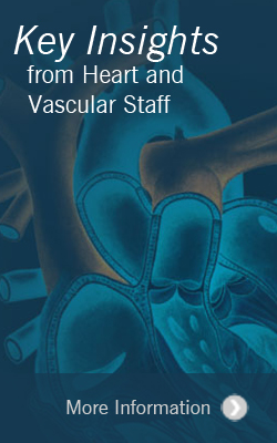 Key Insights from Heart and Vascular Faculty